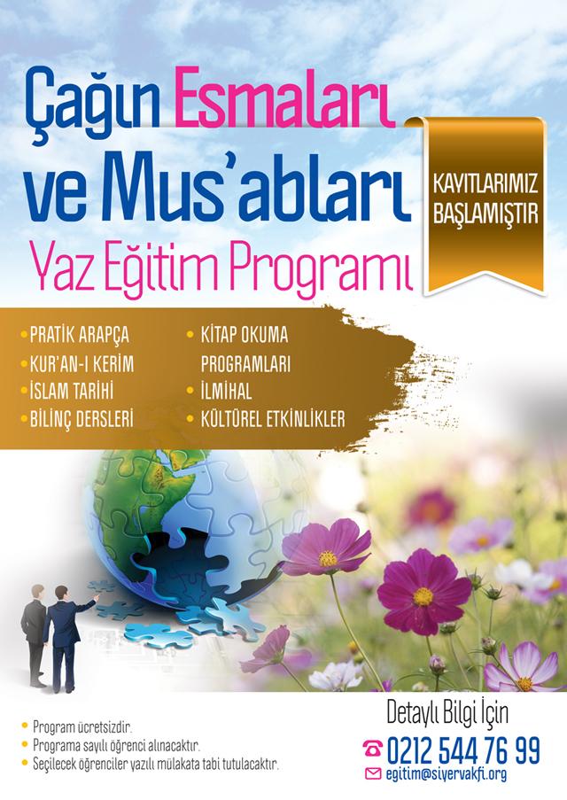 Çağın Esmaları ve Mus'abları Yaz Eğitim Programı